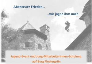 Jugend-Event und Jung-MitarbeiterInnen-Schulung @ Burg Finstergrün